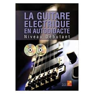 La guitare électrique en autodidacte - Débutant - Thomas Brain