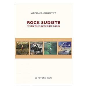 Avis Rock sudiste : When the south rose again
